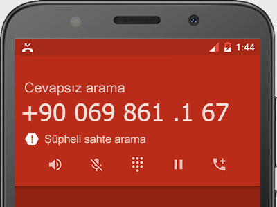 0069 861 .1 67 numarası dolandırıcı mı? spam mı? hangi firmaya ait? 0069 861 .1 67 numarası hakkında yorumlar