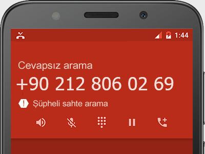 0212 806 02 69 numarası dolandırıcı mı? spam mı? hangi firmaya ait? 0212 806 02 69 numarası hakkında yorumlar