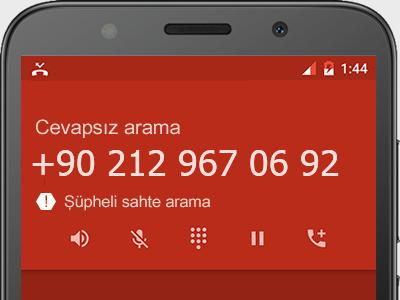 0212 967 06 92 numarası dolandırıcı mı? spam mı? hangi firmaya ait? 0212 967 06 92 numarası hakkında yorumlar