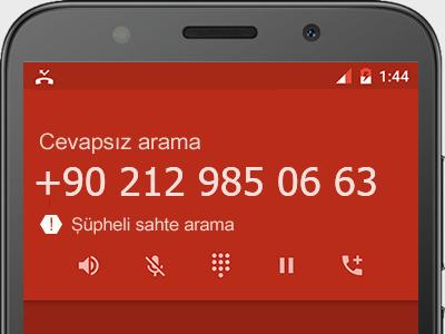 0212 985 06 63 numarası dolandırıcı mı? spam mı? hangi firmaya ait? 0212 985 06 63 numarası hakkında yorumlar