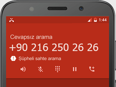 0216 250 26 26 numarası dolandırıcı mı? spam mı? hangi firmaya ait? 0216 250 26 26 numarası hakkında yorumlar