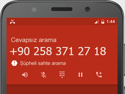 0258 371 27 18 numarası dolandırıcı mı? spam mı? hangi firmaya ait? 0258 371 27 18 numarası hakkında yorumlar