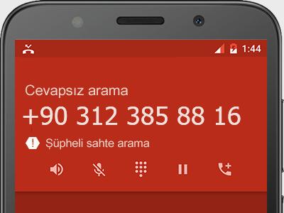 0312 385 88 16 numarası dolandırıcı mı? spam mı? hangi firmaya ait? 0312 385 88 16 numarası hakkında yorumlar