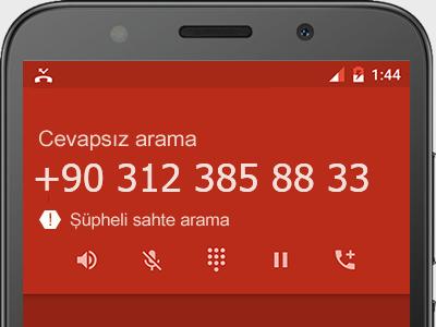 0312 385 88 33 numarası dolandırıcı mı? spam mı? hangi firmaya ait? 0312 385 88 33 numarası hakkında yorumlar