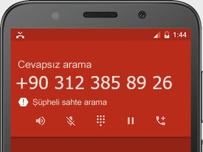 0312 385 89 26 numarası dolandırıcı mı? spam mı? hangi firmaya ait? 0312 385 89 26 numarası hakkında yorumlar