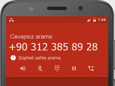 0312 385 89 28 numarası dolandırıcı mı? spam mı? hangi firmaya ait? 0312 385 89 28 numarası hakkında yorumlar