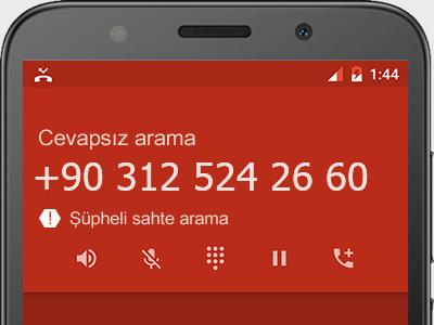 0312 524 26 60 numarası dolandırıcı mı? spam mı? hangi firmaya ait? 0312 524 26 60 numarası hakkında yorumlar