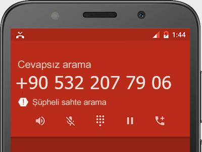 0532 207 79 06 numarası dolandırıcı mı? spam mı? hangi firmaya ait? 0532 207 79 06 numarası hakkında yorumlar