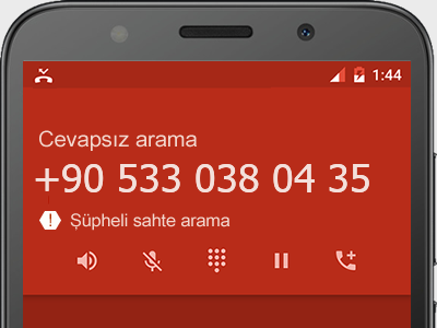 0533 038 04 35 numarası dolandırıcı mı? spam mı? hangi firmaya ait? 0533 038 04 35 numarası hakkında yorumlar