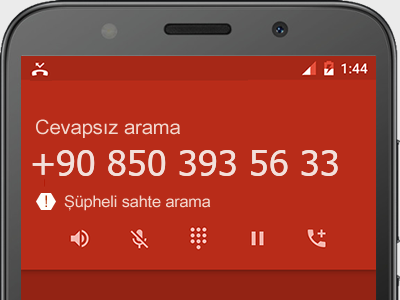 0850 393 56 33 numarası dolandırıcı mı? spam mı? hangi firmaya ait? 0850 393 56 33 numarası hakkında yorumlar